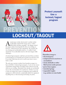 prevention A Lockout/tagout Protect yourself: