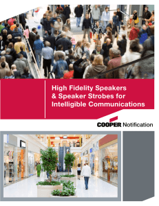 High Fidelity Speakers & Speaker Strobes for Intelligible Communications Notification