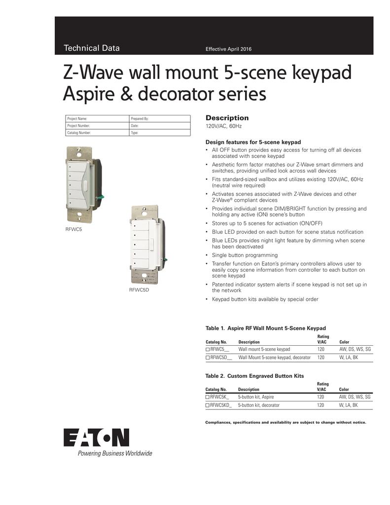 Z Wave Wall Mount 5 Scene Keypad Aspire Decorator Series Technical Cooper Wiring Diagram Data Description