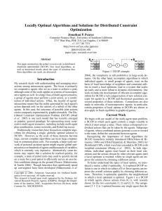 Locally Optimal Algorithms and Solutions for Distributed Constraint Optimization Jonathan P. Pearce
