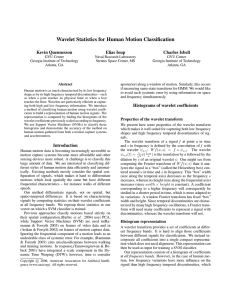 Wavelet Statistics for Human Motion Classification Kevin Quennesson Elias Ioup Charles Isbell