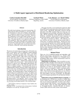 A Multi-Agent Approach to Distributed Rendering Optimization Carlos Gonzalez-Morcillo Gerhard Weiss Luis Jimenez