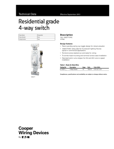 Residential grade 4-way switch Technical Data Description