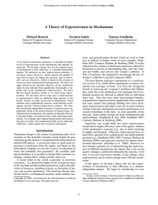 A Theory of Expressiveness in Mechanisms Michael Benisch Norman Sadeh Tuomas Sandholm