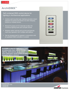 ArchiDMX Self contained DMX control device for lighting in Architectural applications ™