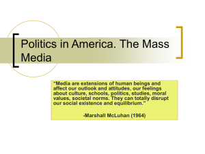Politics in America. The Mass Media
