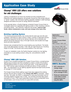 Application Case Study Champ VMV LED offers new solutions for old challenges