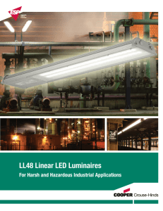 LL48 Linear LED Luminaires For Harsh and Hazardous Industrial Applications