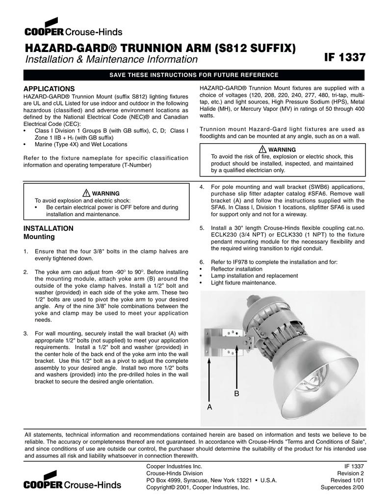 HAZARD-GARD® TRUNNION ARM (S812 SUFFIX) IF 1337 Installation