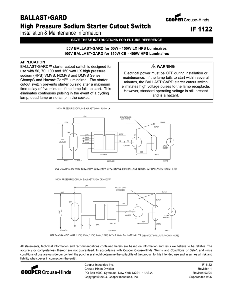 Ballastgard High Pressure Sodium Starter Cutout Switch If 1122 480 Volt Metal Halide Wiring Diagram Installation Maintenance Information