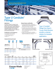 Type U Condulet® Fittings Eaton's Crouse-Hinds Business The Safety You Rely On