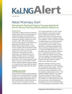 Retail Pharmacy Alert Pennsylvania Medicaid Program Proposes Substantial Fee-for-Service Pharmacy Reimbursement Reductions