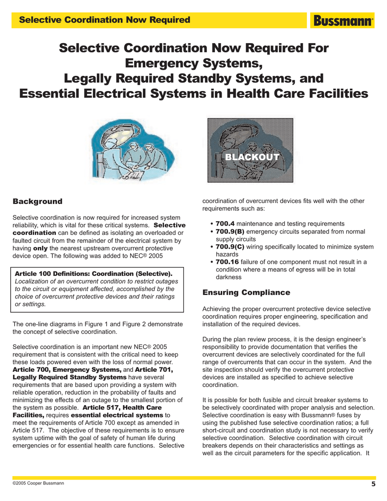 Selective Coordination Now Required For Emergency Systems, Legally Required  Standby Systems, and