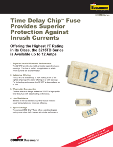 Time Delay Chip Fuse Provides Superior Protection Against