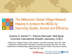 The Millennium Global Village-Network: Helping to Achieve the MDGs by