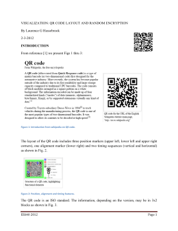 VISUALIZATION: QR CODE LAYOUT AND RANDOM ENCRYPTION By Laurence G Hassebrook 2-3-2012