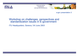 Workshop on challenges, perspectives and standardization issues in E-government e-gov presentation 2