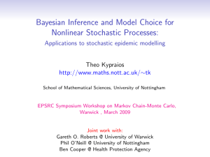 Bayesian Inference and Model Choice for Nonlinear Stochastic Processes: Theo Kypraios