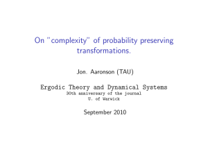 "On ""complexity"" of probability preserving transformations. Ergodic Theory and Dynamical Systems"