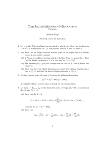 Complex multiplication of elliptic curves Exercises Andreas Enge