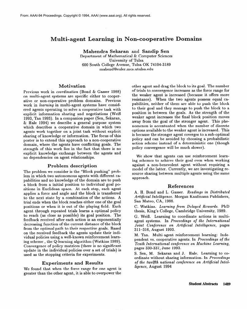 Multi-agent Learning in Non-cooperative Domains Mahendra Sekaran