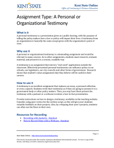 Assignment Type: A Personal or Organizational Testimony What is it