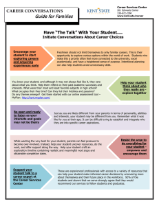 "Guide for Families CAREER CONVERSATIONS Have ""The Talk"" With Your Student…."