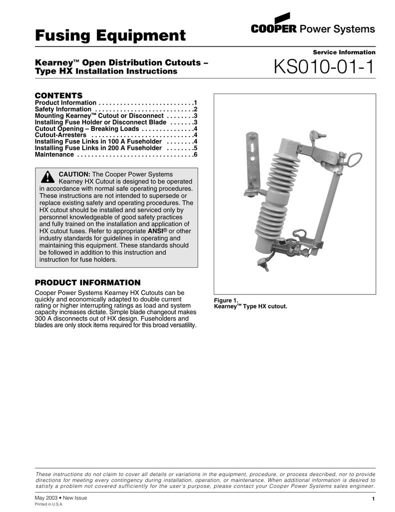 KS010-01-1 Fusing Equipment Kearney Open Distribution Cutouts –
