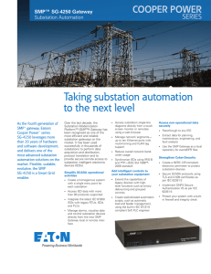 Taking substation automation to the next level SMP™ SG-4250 Gateway Substation Automation