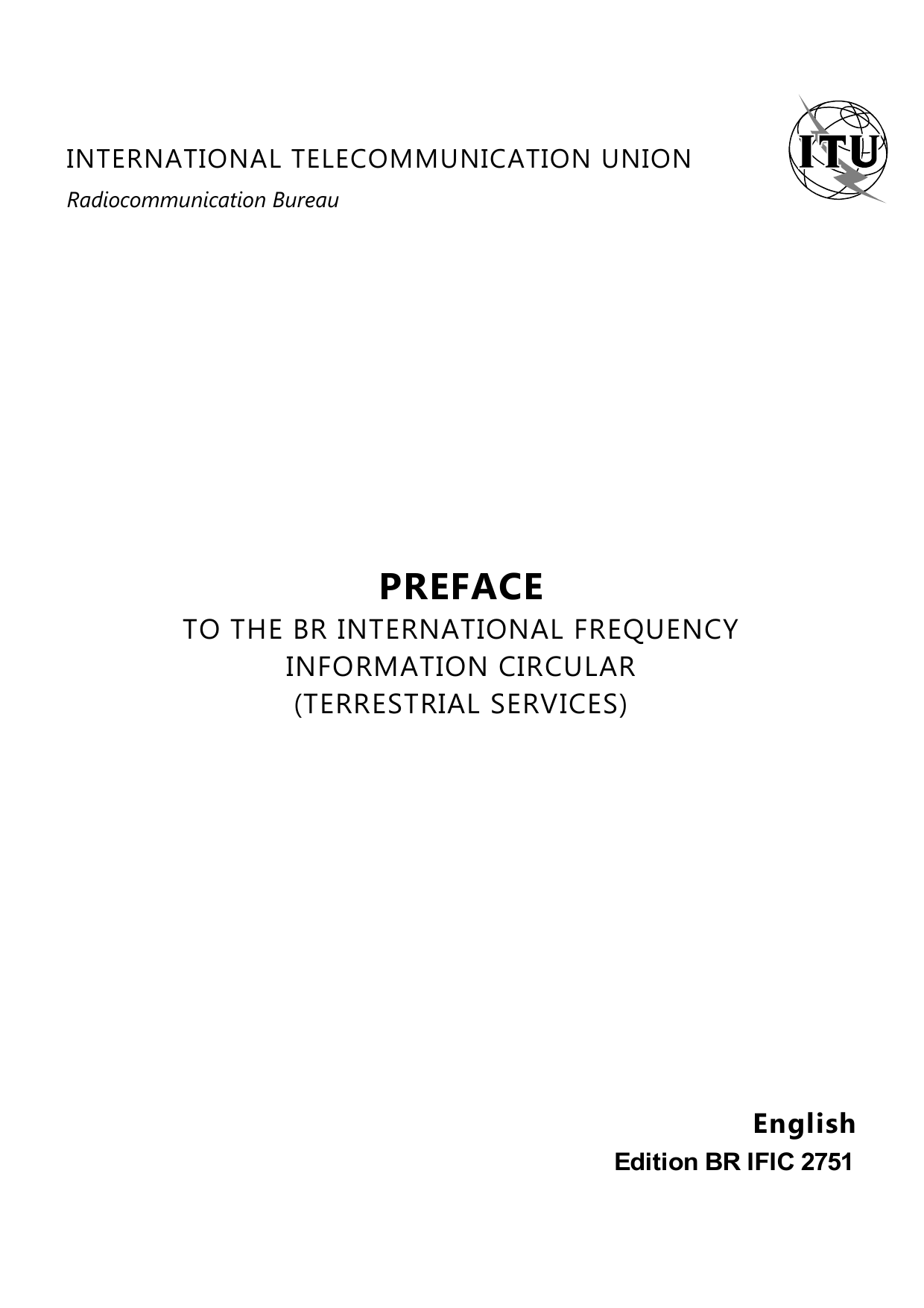 PREFACE TO THE BR INTERNATIONAL FREQUENCY INFORMATION CIRCULAR