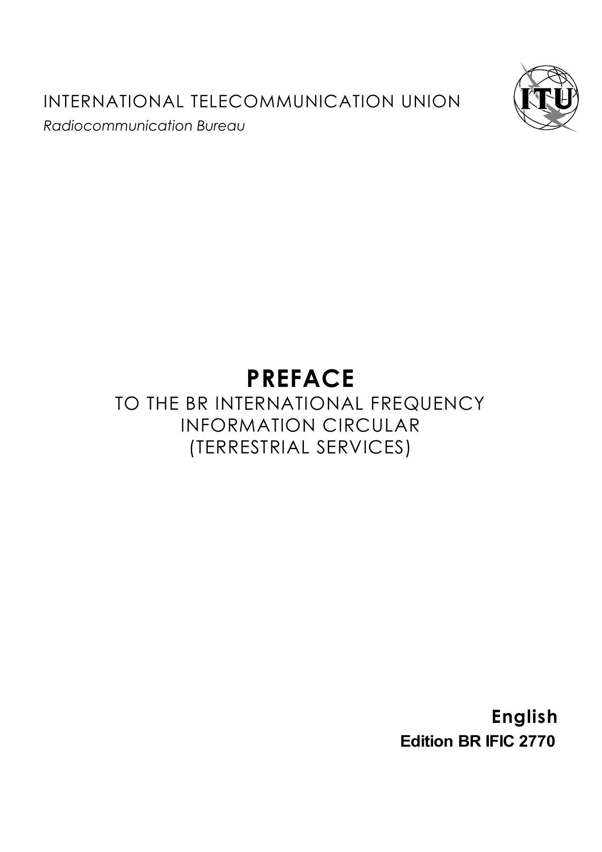 PREFACE TO THE BR INTERNATIONAL FREQUENCY INFORMATION