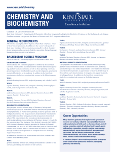 CHEMISTRY AND BIOCHEMISTRY GENERAL REQUIREMENTS www.kent.edu/chemistry