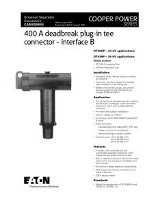 400 A deadbreak plug-in tee connector - interface B COOPER POWER SERIES