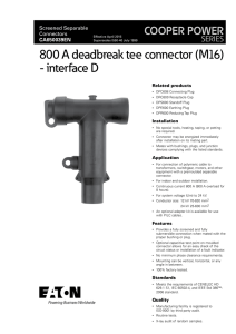 800 A deadbreak tee connector (M16) - interface D COOPER POWER SERIES