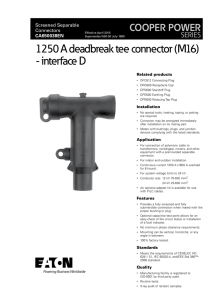 1250 A deadbreak tee connector (M16) - interface D COOPER POWER SERIES