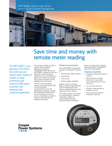 Save time and money with remote meter reading The MCT-430SL is your