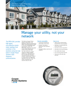 Manage your utility, not your network The RFN-410cL provides high speed,
