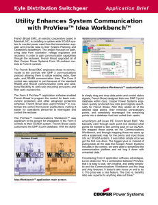 Utility Enhances System Communication with ProView Idea Workbench Kyle Distribution Switchgear