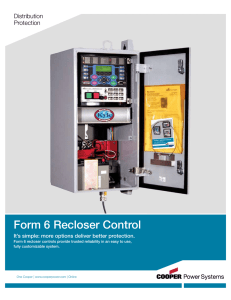 Form 6 Recloser Control Distribution Protection It's simple: more options deliver better protection.