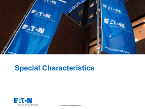 Special Characteristics © 2013 Eaton. All Rights Reserved. .