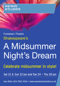 A Midsummer Night's Dream Celebrate midsummer in style! Shakespeare's
