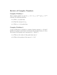 Review of Complex Numbers Complex Problem 1