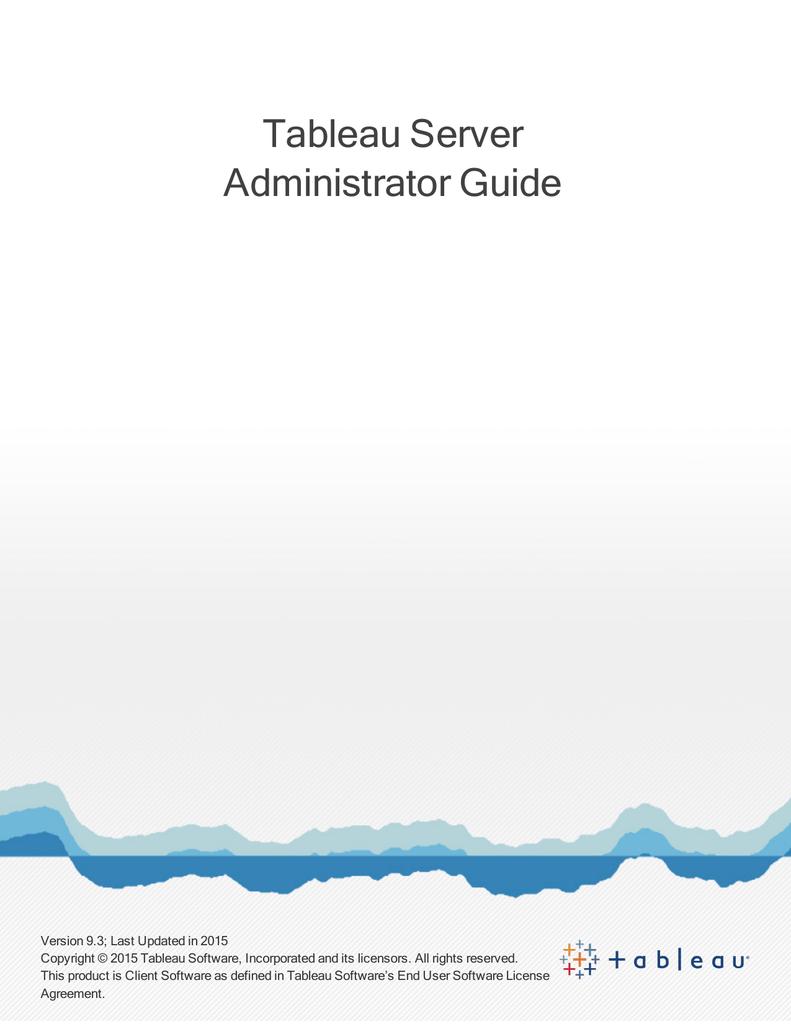 Tableau Server Administrator Guide
