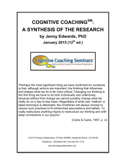 COGNITIVE COACHING : A SYNTHESIS OF THE RESEARCH