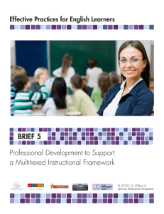 BRIEF 5 Professional Development to Support a Multitiered Instructional Framework