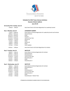 Schedule for 2014 Texas Literacy Institutes Houston Westin Galleria June 23-25