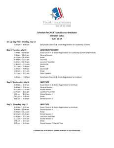 Schedule for 2014 Texas Literacy Institutes Sheraton Dallas July  15-17