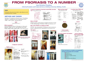 FROM PSORIASIS TO A NUMBER Ann-Christine Frandsen