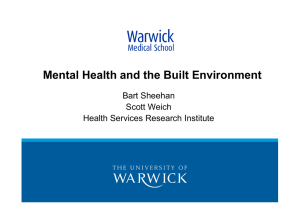 Mental Health and the Built Environment Title Text Here Bart Sheehan Scott Weich
