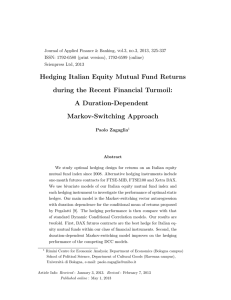 Hedging Italian Equity Mutual Fund Returns during the Recent Financial Turmoil: